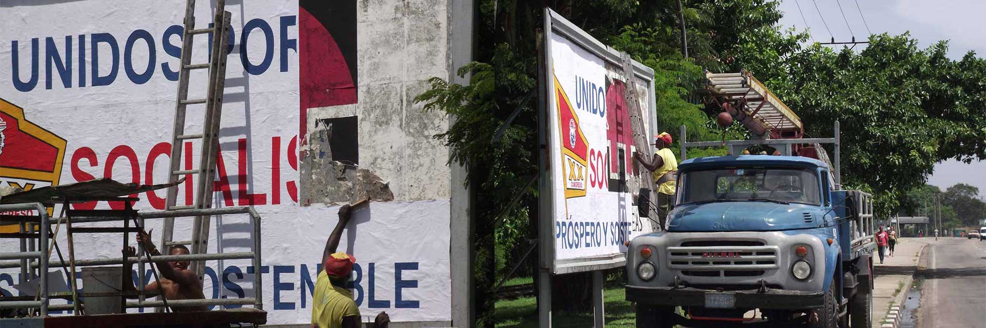 Poster in Havana United for a prosperous and sustainable socialism 2013